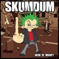 Skumdum – War Is Money (CDm)