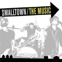 Smalltown – The Music (CD)