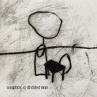 Soapbox – A Divided Man (Clear Vinyl LP)