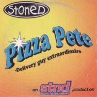 Stoned – Pizza Pete (CDm)