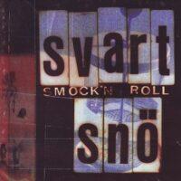 Svart Snö – Smock'n Roll (CD)