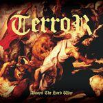 Terror – Always The Hard Way (Color Vinyl LP)