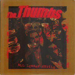 Thumbs, The – All Lesser Devils (Vinyl Single)