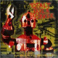 Totalt Jävla Mörker – Det Ofrivilliga Lidandets Maskineri (CD)