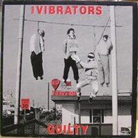 Vibrators, The – Guilty (Vinyl LP)