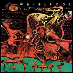 Whirlpool – S/T (Vinyl LP)