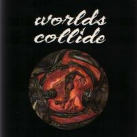 Worlds Collide – S/T (Vinyl Single)