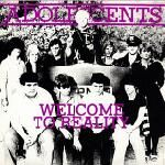 Adolescents ‎– Welcome To Reality (Color 10″)