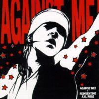 Against Me! – Reinventing Axl Rose (Vinyl LP)