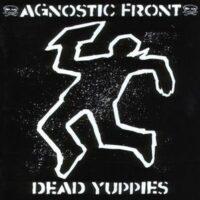 Agnostic Front – Dead Yuppies (Blue Color Vinyl LP)