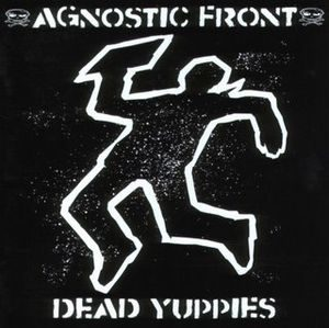 Agnostic Front – Dead Yuppies (Color Vinyl LP)