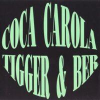 Coca Carola – Tigger & Ber (CD)