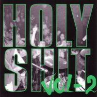 Holy Shit – Vol 2 – V/A (CD)