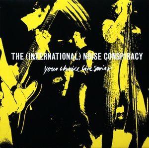 International Noise Conspiracy, The – Your Choice Live Series (Vinyl LP)