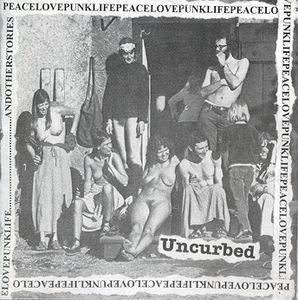 Uncurbed – Peacelovepunklife…Andotherstories (CD)