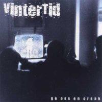 Vintertid – Ge Oss En Orsak (CD)