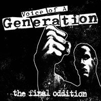 Voice Of A Generation – The Final Oddition (CD)