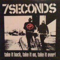 7 Seconds – Take It Back, Take It On, Take It Over (Vinyl LP)
