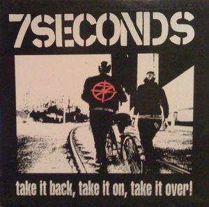 7 Seconds - Take It Back, Take It On, Take It Over (Vinyl LP)