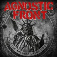 Agnostic Front ‎– The American Dream Died (Vinyl LP)