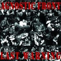 Agnostic Front – Last Warning (Vinyl LP)
