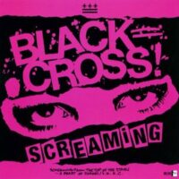 Black Cross – Screaming (Clear Vinyl Single)