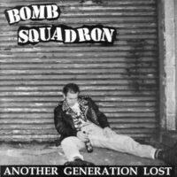 Bomb Squadron ‎– Another Generation Lost (Vinyl Single)