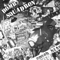 Bomb Squadron ‎– Smash Hits – (Vinyl Single)