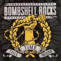 Bombshell Rocks – This Time Around (Color Vinyl Single)
