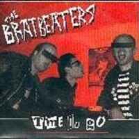 Bratbeaters, The ‎– Time To Go (Vinyl Single)