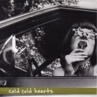 Cold Cold Hearts ‎– Yer So Sweet (Baby Donut) (Vinyl Single)