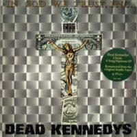 Dead Kennedys – In God We Trust, Inc. (Vinyl LP)