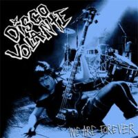 Disco Volante – We Are Forever (CD)