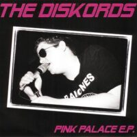 Diskords, The – Pink Palace (Vinyl Single)
