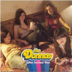Donnas, The – Who Invited You (Vinyl Single)