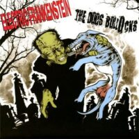 Electric Frankenstein / The Dogs Bollocks – Split (Color Vinyl Single)