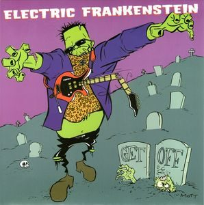 Electric Frankenstein ‎– Get Off (Vinyl Single)