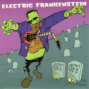 Electric Frankenstein – Get Off (Vinyl Single)