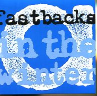 Fastbacks – In The Winter (Vinyl Single)