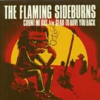 Flaming Sideburns, The – Count Me Out (Vinyl Single)