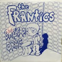 Frantics, The – She's A Drag (Color Vinyl Single)