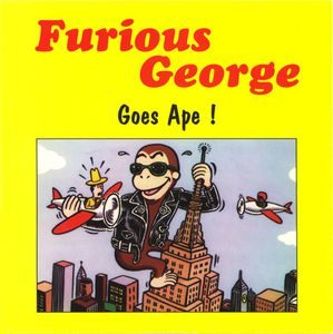 Furious George  ‎– Goes Ape! (Color Vinyl Single)