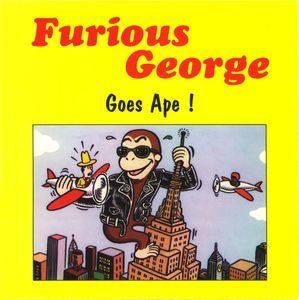 Furious George  – Goes Ape! (Color Vinyl Single)