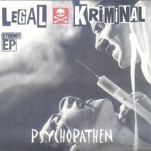 Legal Kriminal ‎– Psychopathen (Vinyl Single)