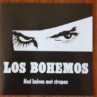 Los Bohemos – Med Kniven Mot Strupen (CD)