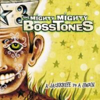 Mighty Mighty Bosstones, The – A Jackknife To A Swan (Vinyl LP)