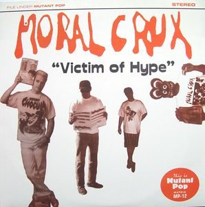 Moral Crux ‎– Victim Of Hype (Color Vinyl Single)