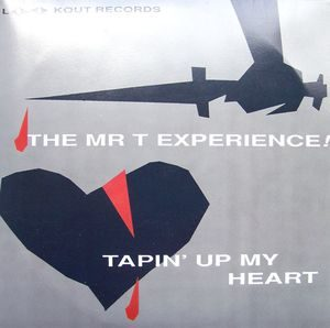 The Mr. T Experience – Tapin' Up My Heart (Vinyl Single)
