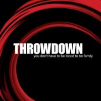 Throwdown – You Don't Have To Be Blood To Be Family (Vinyl LP)
