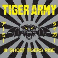 Tiger Army – III: Ghost Tigers Rise (Vinyl LP)